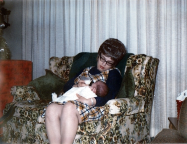 Mom and I when I came home from the hospital - 1970